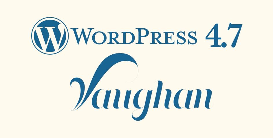 "WordPress 4.7.1 ""Vaughan"" Security Release & WooCommerce 2.6.12 Fix Release featured image"